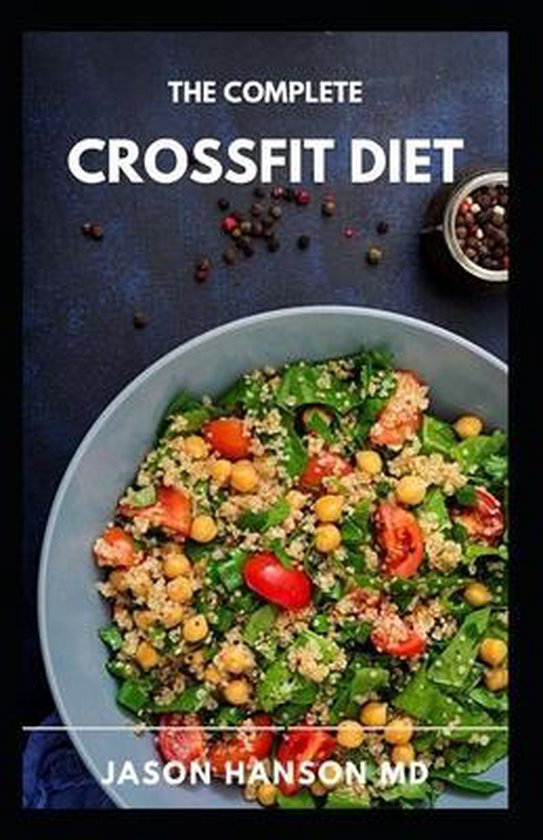 The Complete Crossfit Diet