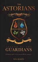 Legend Of The Guardians (The Astorians Book 1)