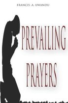 Prevailing Prayers