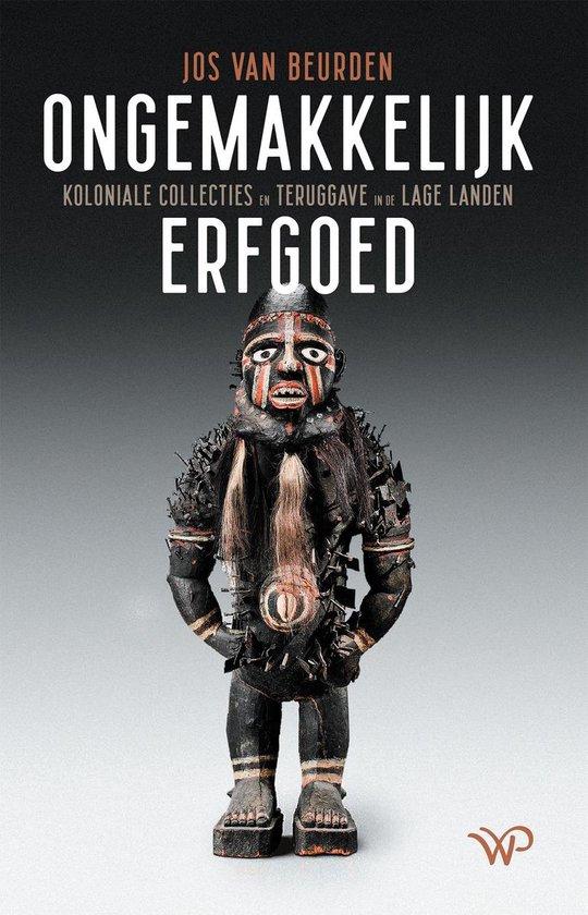 Boek cover Ongemakkelijk erfgoed van Jos van Beurden (Onbekend)