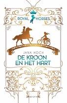 Royal Horses 1 -   Royal Horses - De kroon en het hart