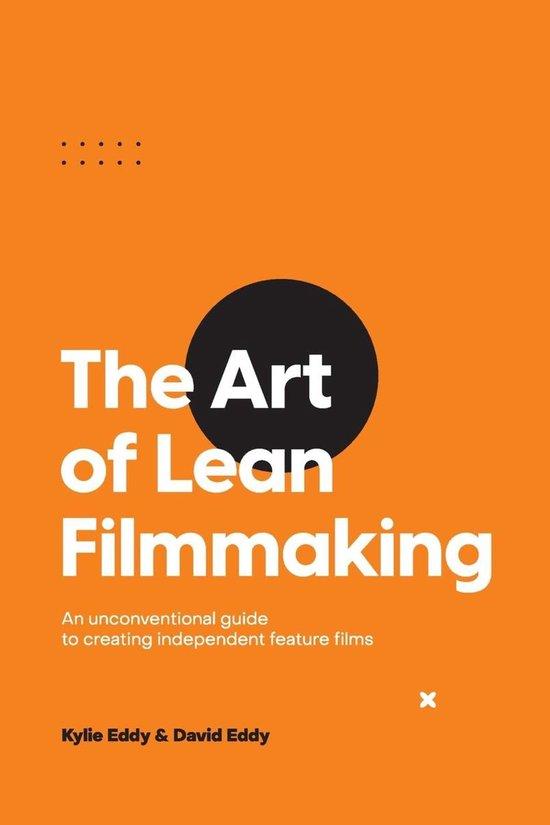 The Art of Lean Filmmaking
