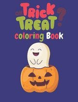 Trick or Treat ? Coloring Book