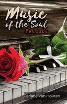 Boek cover Music of the Soul van Carlana Van Houten