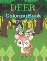 DEER Coloring Book For Girls Ages 8-12