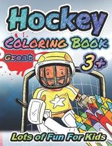 Great Hockey Coloring Book Lots of Fun for Kids