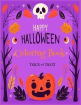 Happy Halloween Coloring Book trick or treat: Halloween Coloring Book for Toddlers and Kids