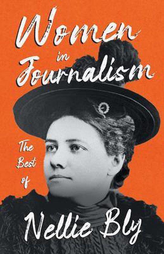 Omslag van Women in Journalism - The Best of Nellie Bly
