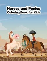 Horses and Ponies Coloring Book for Kids
