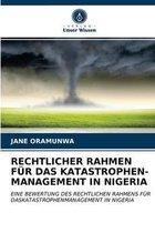 Rechtlicher Rahmen Fur Das Katastrophen- Management in Nigeria