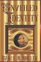 Unveiled Identity