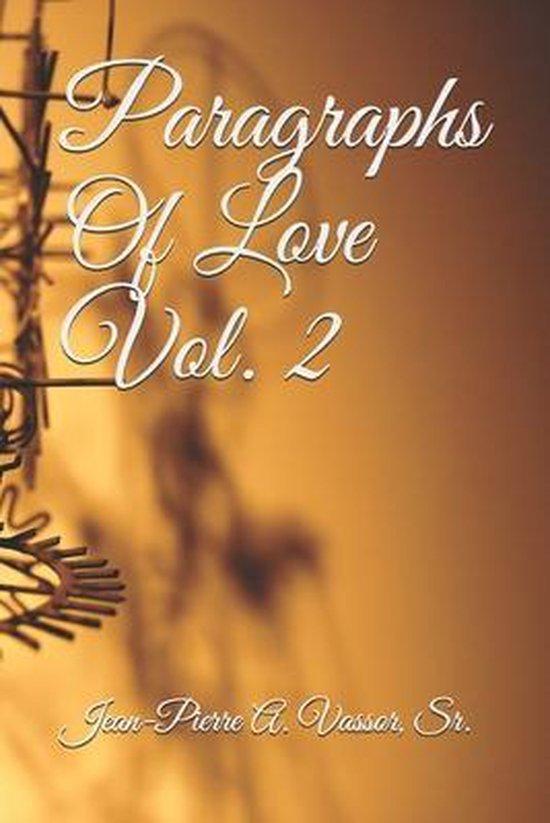 Paragraphs Of Love Vol. 2