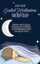 Guided Meditations For Deep Sleep