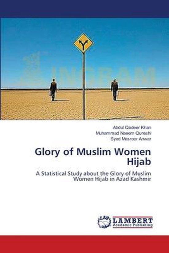 Glory of Muslim Women Hijab