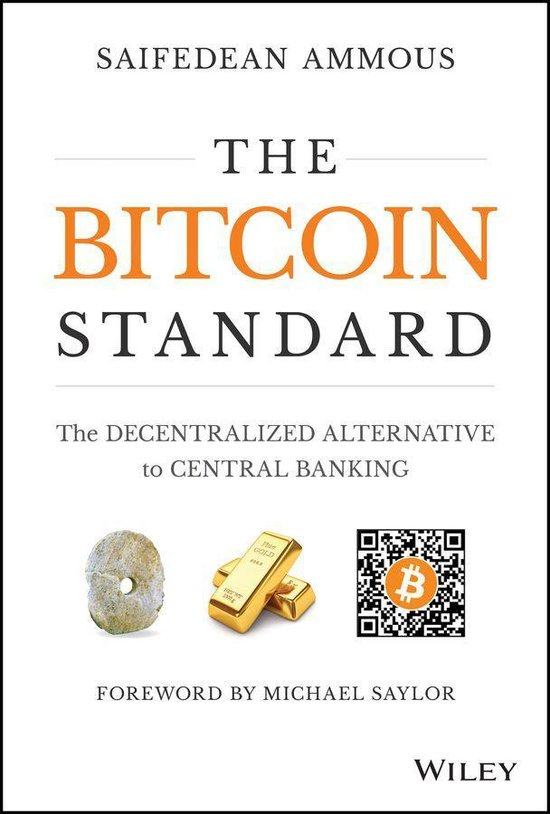 Boek cover The Bitcoin Standard van Saifedean Ammous (Onbekend)