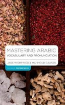 Boek cover Mastering Arabic Vocabulary and Pronunciation van Jane Wightwick (Paperback)