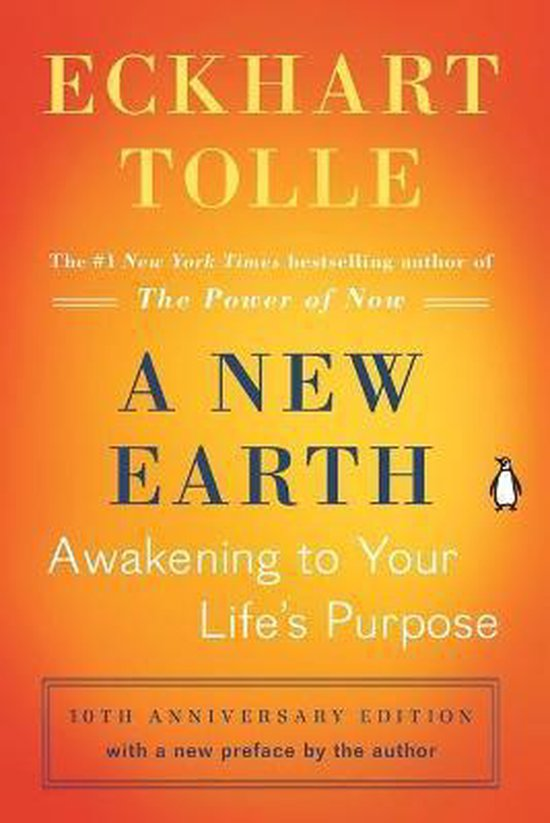 Boek cover A New Earth : Awakening to Your Lifes Purpose van Eckhart Tolle (Paperback)