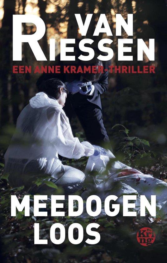 Anne Kramer  -   Meedogenloos