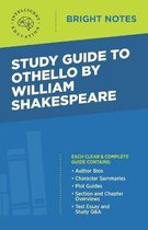 Study Guide to Othello by William Shakespeare