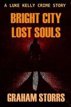 Bright City Lost Souls