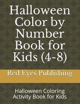 Halloween Color by Number Book for Kids (4-8)