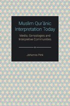 Muslim Qurʾānic Interpretation Today