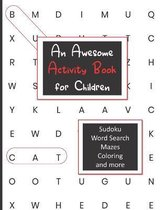 An Awesome Activity Book for Children