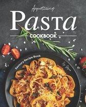 Appetizing Pasta Cookbook