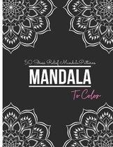 50 Stress Relief Mandala Patterns