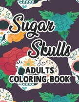 Sugar Skulls Adults Coloring Book