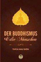 Der Buddhismus Und Die Menschen