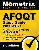 Afoqt Study Guide 2020-2021 - Afoqt Test Prep Secrets 2020 and 2021, Full-Length Practice Test, Step-By-Step Review Video Tutorials