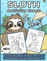 Sloth Activity Book For Kids Ages 4-8