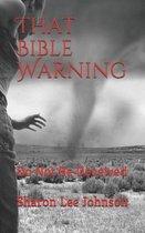 That Bible Warning