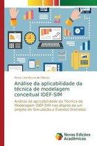 Analise da aplicabilidade da tecnica de modelagem conceitual IDEF-SIM