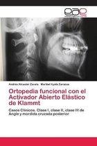 Ortopedia funcional con el Activador Abierto Elastico de Klammt