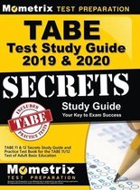 Tabe Test Study Guide 2019 & 2020: Tabe 11 & 12 Secrets Study Guide and Practice Test Book for the Tabe 11/12 Test of Adult Basic Education