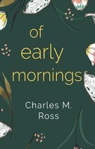 Of Early Mornings