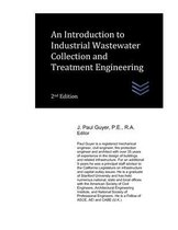 An Introduction to Industrial Wastewater Collection and Treatment Engineering