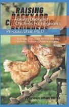 Raising Backyard Chickens For Beginners