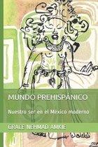 Mundo Prehispanico