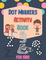 Dot Markers Activity Book for Kids