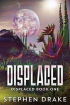 Displaced: Large Print Edition