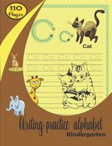 Writing practice alphabet Kindergarten: writing notebooks for kids age 4-8 ABC Tracing Letters for Preschoolers