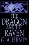 The Dragon and the Raven (Illustrated)