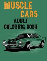 Muscle Cars Adult Coloring Book