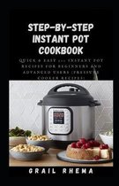 Step-by-Step Instant Pot Cookbook