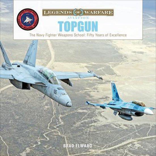 Boek cover TOPGUN: The US Navy Fighter Weapons School van Brad Elward (Hardcover)