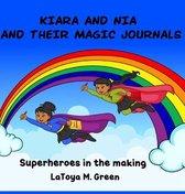Kiara and Nia and Their Magic Journals