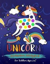 Unicorn Dot Markers Activity Book For Toddlers Ages 2-6